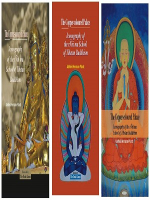 The Copper- coloured Palace: Iconography of the rNin ma School of Tibetan Buddhism  (3 Vols)