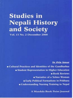 Studies in Nepali History and Society (SINHAS): Vol. 13 No. 2 December 2008