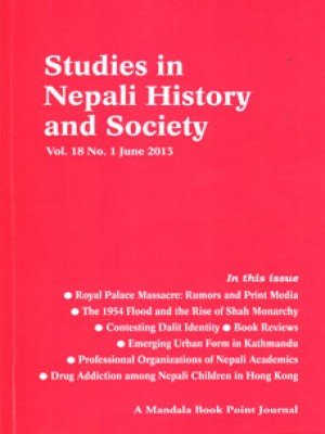 Studies in Nepali History and Society (SINHAS): Vol.18 No.1 June 2013