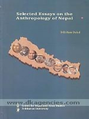 Selected Essays on the Anthropology of Nepal