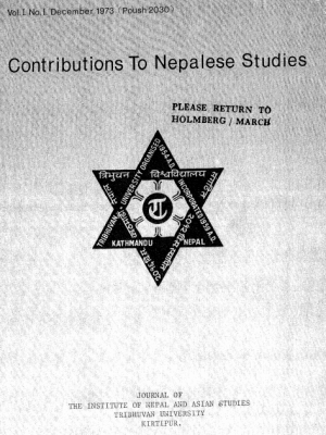 Contributions to Nepalese Studies Volume 1, Number 1, December 1973 (Poush 2030)