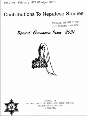 Contributions to Nepalese Studies Volume 2, Number 1, February 1975, Phalgun 2031)