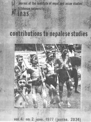 Contributions to Nepalese Studies Volume 4, Number 2, June 1977 (Jestha, 2034)
