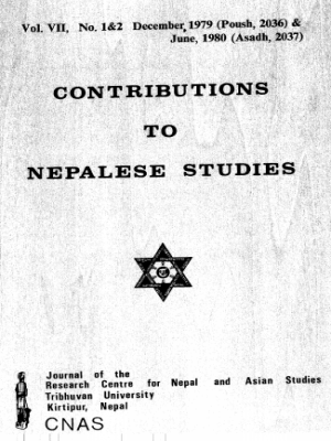Contributions to Nepalese Studies Volume 7, Number 1 & 2, December 1979 / June 1980 (Poush 2036 / Asadh 2037)