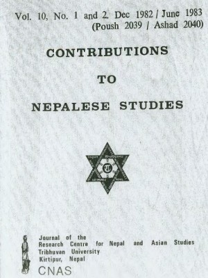 Contributions to Nepalese Studies Volume 10, Number 1 & 2, December 1982 / June 1983 (Poush 2039 / Ashad 2040)