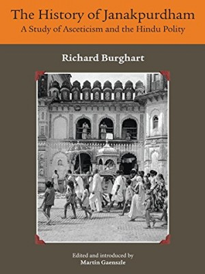The History of Janakpurdham: A Study of Asceticism and the Hindu Policy