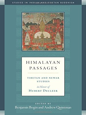 HIMALAYAN PASSAGES Tibetan and Newar Studies in Honor of Hubert Decleer