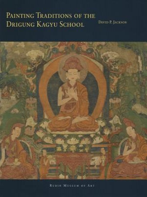 Painting Traditions of the Drigung Kagyu School