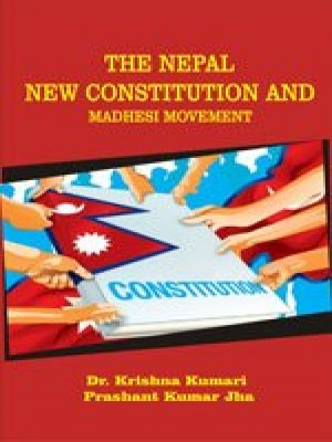 The Nepal New Constitution and Madhesi Movement