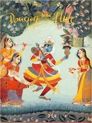 Dancig to the Flute: Music and Dance in Indian Art