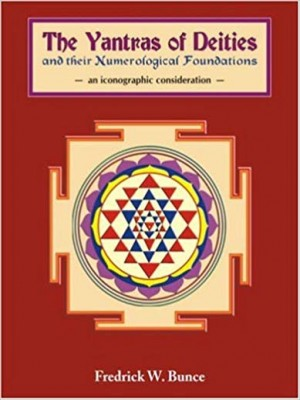 The Yantras of Deities and their Numerological Foundations: An Iconographic