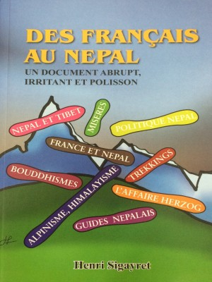 Des Francais Au Nepal: Un Document Abrupt Irritant Et Polisson
