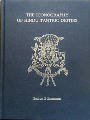 The iconographhy of Hindu Tantric Deities