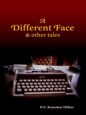 A Different Face and other Tales