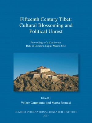 Fifteenth Century Tibet: Cultural Blossoming and Cultural Unrest