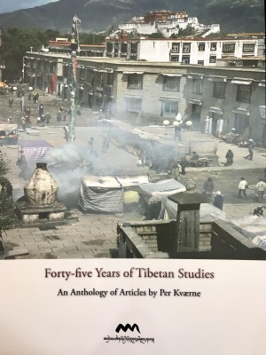 Forty five Years of Tibetan Studies: An Anthology of Articles by Per Kvaerne