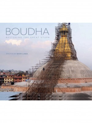 BOUDHA: Restoring the Great Stupa