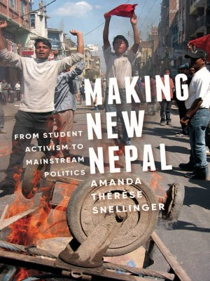 Making New Nepal: From Students Activism to Mainstream Politics
