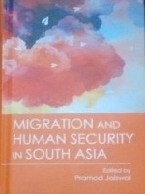 Migration And Human Security in South Asia