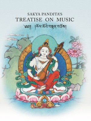 Sakya Panditas Treatise on Music