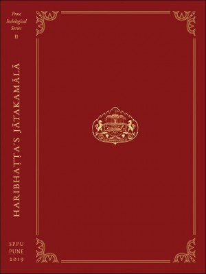 Haribhatta Jatakamala Critically edited from the manuscripts with the help of earlier work by Michael Hahn