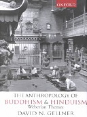 The Anthropology of Buddhism and Hinduism
