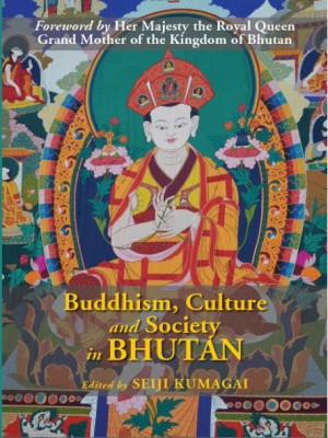 Buddhism Culture and Society in Bhutan