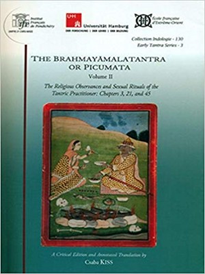 The Brahmayamalatantra or Picumata (Two Volumes)