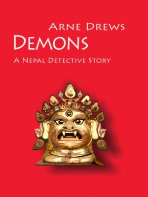 Demons A Nepal Detective Story