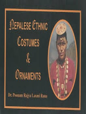 Nepalese Ethnic Costumes and Ornaments