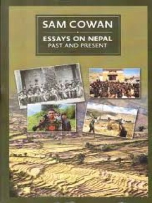 Essays on Nepal: Past and Present