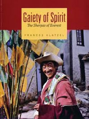 Gaiety of Spirit: The Sherpas of Everest