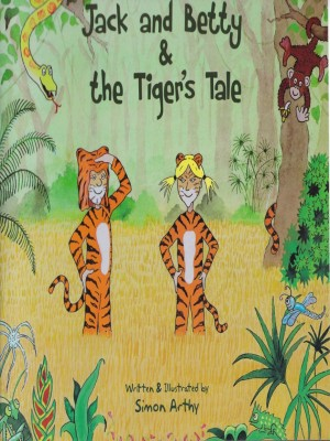 Jack and Betty & The Tiger's Tale