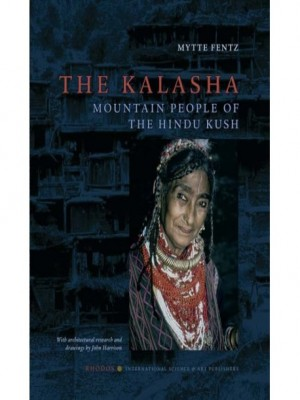 The Kalasha Mountain People Of The Hindu Kush
