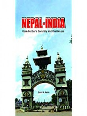 Nepal- India: Open Border's Security and Challenges
