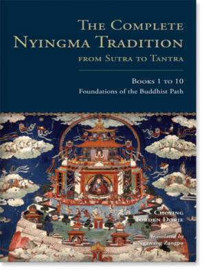 The Complete Nyingma Tradition From Sutra to Tantra Book 1 to 10