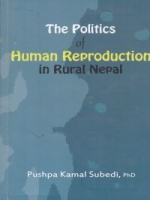 The Politics of Human Reproduction in Rural Nepal