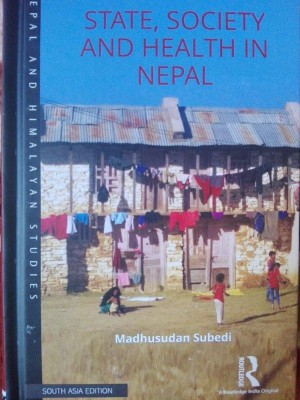 State, Society and Health in Nepal