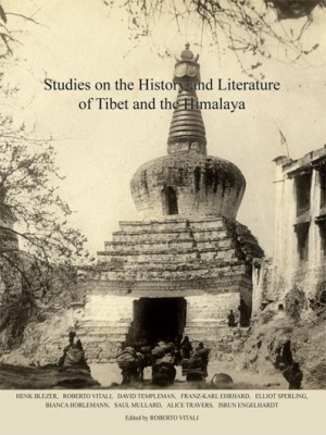 Studies on the History and Literature of Tibet and the Himalaya