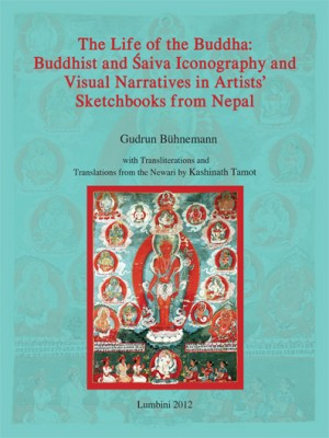 The Life of the Buddha: Buddhist and Saiva Iconography and Visual Narratives in Artists Sketchbooks