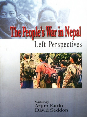THE PEOPLES WAR IN NEPAL: Left Perspectives