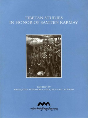 Tibetan Studies in Honor of Samten Karmay